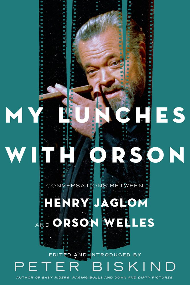 My Lunches With Orson Welles