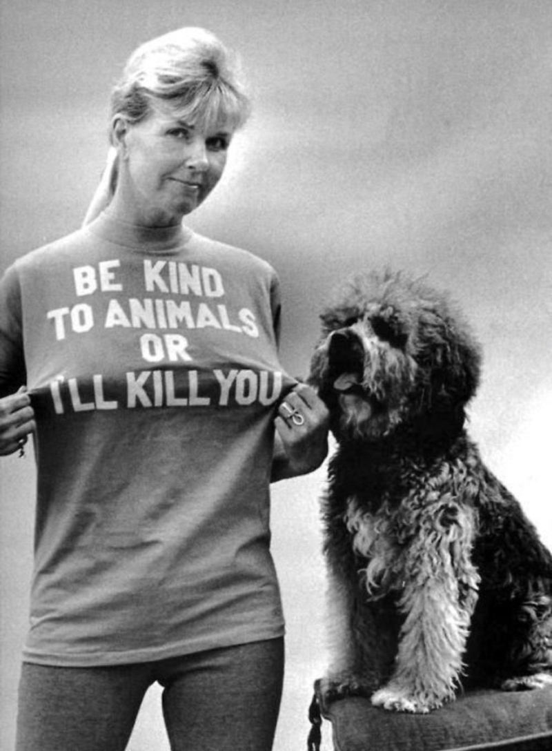 Doris Day Be Kind to Animals or Ill Kill You